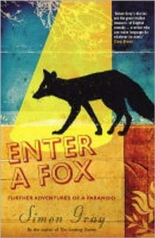 Enter a Fox : Further Adventures of a Paranoid, Paperback