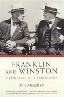 Franklin and Winston : A Portrait of a Friendship, Paperback Book