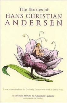 The Stories of Hans Christian Andersen, Paperback Book