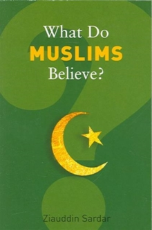 What Do Muslims Believe?, Paperback Book