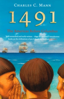 1491 : The Americas Before Columbus, Paperback