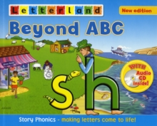 Beyond ABC : Story Phonics - Making Letters Come to Life!, Mixed media product