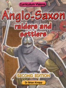 Anglo - Saxon Raiders and Settlers, Paperback