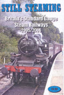 Still Steaming : Britain's Standard Gauge Steam Railways, Paperback