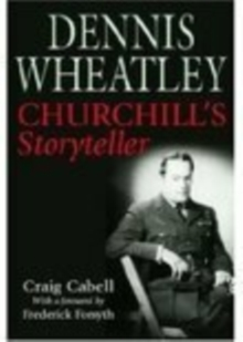 Dennis Wheatley : Churchill's Storyteller, Paperback