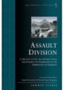 Assault Division : A History of the 3rd Division from the Invasion of Normandy to the Surrender of Germany, Paperback