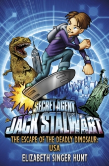Jack Stalwart: The Escape of the Deadly Dinosaur : USA: Book 1, Paperback