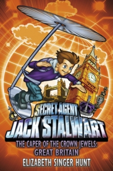 Jack Stalwart: The Caper of the Crown Jewels : Great Britain: Book 4, Paperback