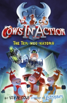 Cows in Action 1: The Ter-Moo-Nators, Paperback