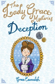 The Lady Grace Mysteries: Deception, Paperback Book