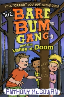 The Bare Bum Gang and the Valley of Doom, Paperback