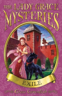 The Lady Grace Mysteries: Exile, Paperback