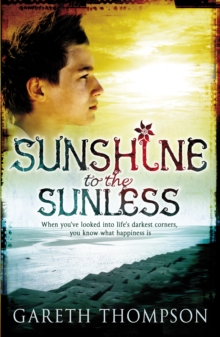 Sunshine to the Sunless, Paperback Book