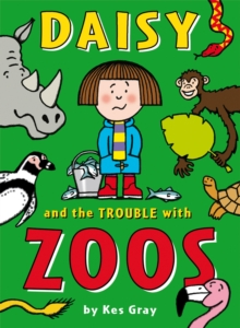 Daisy and the Trouble with Zoos, Paperback