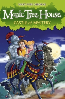 The Magic Tree House 2 : Castle of Mystery, Paperback