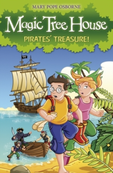 The Magic Tree House 4 : Pirates' Treasure!, Paperback