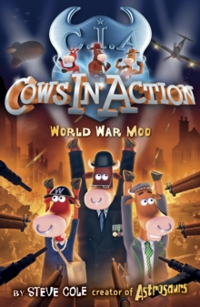 Cows in Action 5: World War Moo, Paperback