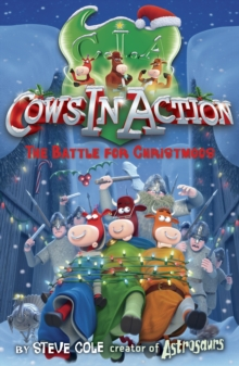 Cows in action 6:The Battle for Christmoos, Paperback