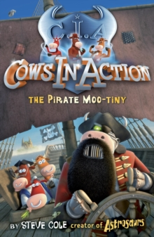 Cows in Action 7: The Pirate Mootiny, Paperback