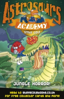Astrosaurs Academy 4: Jungle Horror!, Paperback