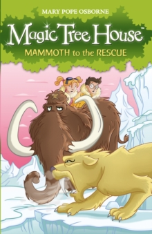 Magic Tree House 7 : Mammoth to the Rescue, Paperback
