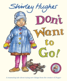 Don't Want to Go!, Paperback