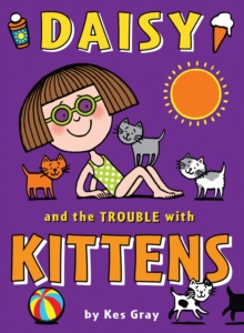 Daisy and the Trouble with Kittens, Paperback