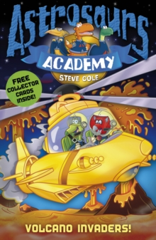 Astrosaurs Academy 7: Volcano Invaders!, Paperback