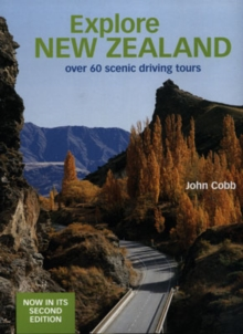 Explore New Zealand : Over 60 Scenic Driving Tours (NE), Paperback