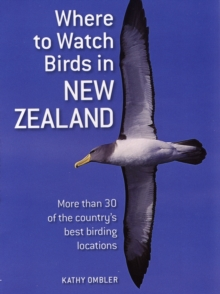 Where to Watch Birds in New Zealand, Paperback
