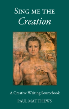 Sing Me the Creation, Paperback