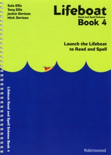 Lifeboat Read and Spell Scheme : Launch the Lifeboat to Read and Spell Book 4, Spiral bound