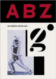 ABZ : More Alphabets and Other Signs, Hardback