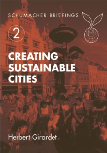Creating Sustainable Cities, Paperback