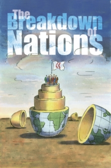 The Breakdown of Nations, Paperback
