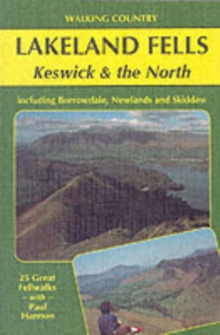 Lakeland Fells : Keswick and the North, Paperback
