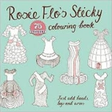 Rosie Flo's Sticky Colouring Book, Paperback Book