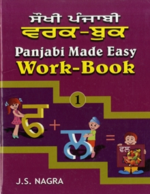 Panjabi Made Easy : Work-book Bk. 1, Paperback Book
