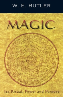 Magic, Its Ritual, Power and Purpose, Paperback
