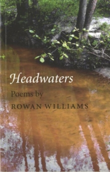 Headwaters : Poems, Paperback