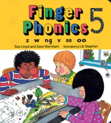 Finger Phonics : z, w, ng, v, oo, oo, Board book