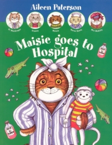Maisie Goes to Hospital, Paperback