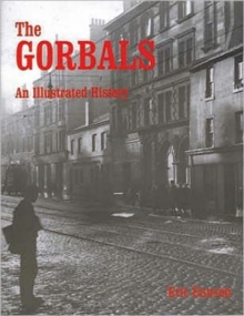 The Gorbals : An Illustrated History, Paperback
