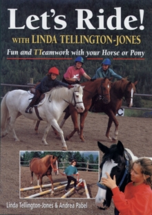 Let's Ride : Fun and Teamwork with Your Horse or Pony, Hardback