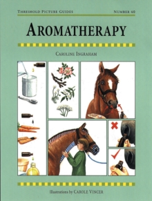 Aromatherapy for Horses, Paperback Book