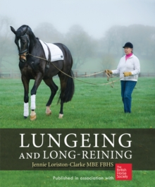 Lungeing and Long-Reining : Published in Association with the British Horse Society, Paperback