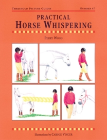 Practical Horse Whispering, Paperback Book