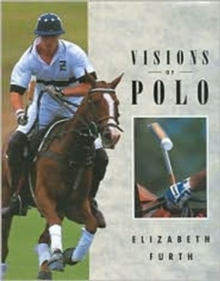 Visions of Polo, Hardback Book