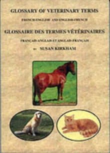 Glossary of Veterinary Terms : French-English and English-French, Paperback