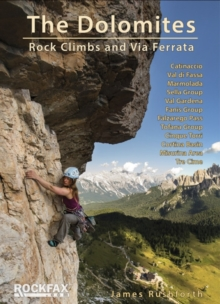 The Dolomites : Rock Climbs and via Ferrata, Paperback Book